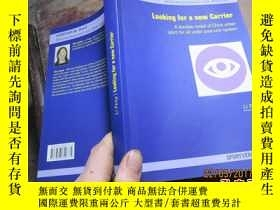 二手書博民逛書店looking罕見for a new carrier 2269尋