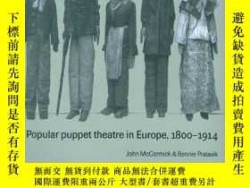 二手書博民逛書店Popular罕見Puppet Theatre In Europe, 1800-1914Y256260 Joh