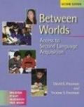 二手書博民逛書店 《Between Worlds: Access to Second Language Acquisition》 R2Y ISBN:0325003505│Freeman