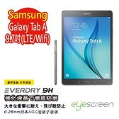 TWMSP★按讚送好禮★EyeScreen Samsung Tab A 9.7吋 (LTE/Wifi) Everdry AGC 9H防爆強化玻璃
