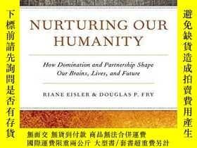 二手書博民逛書店Nurturing罕見Our HumanityY256260 Riane Eisler Oxford Univ