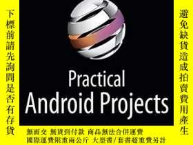 二手書博民逛書店Practical罕見Android ProjectsY256260 Lucas Jordan Apress