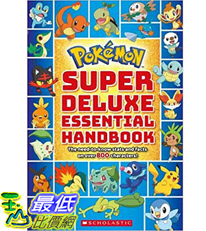 暢銷書 Super Deluxe Essential Handbook (Pokémon): The Need-to-Know Stats and Facts on Over 800