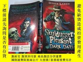 二手書博民逛書店Skulduggery罕見Pleasant Dark Days:陰暗愉快的日子Y200392