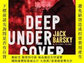 二手書博民逛書店【罕見】2017年出版 Deep Undercover:My Secret Life And Tangled Al