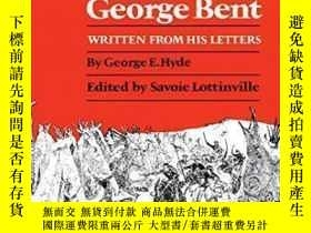 二手書博民逛書店【罕見】Life Of George Bent: Written