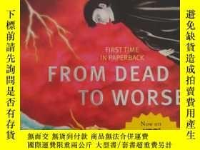 二手書博民逛書店最壞的死罕見from dead to worse(英文原版玄幻小