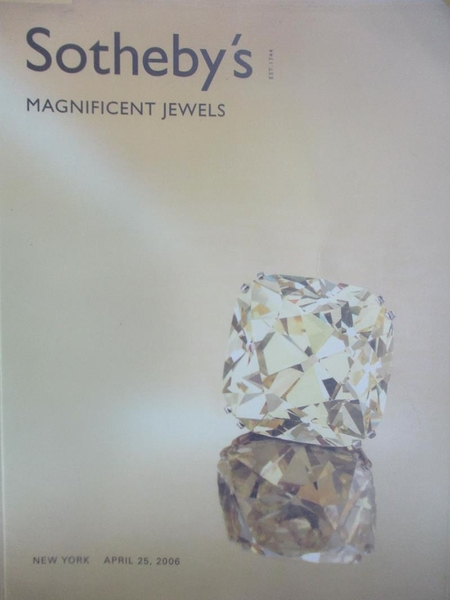 【書寶二手書T1/收藏_ZIF】Sotheby s_Magnificent Jewels_2006/4/25
