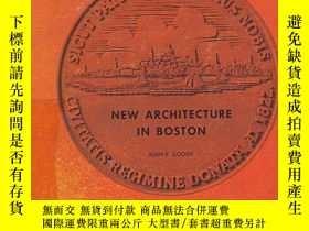 二手書博民逛書店罕見1965年出版,波士頓的新建築Y351918 Goody, Joan E 如圖 出版1965