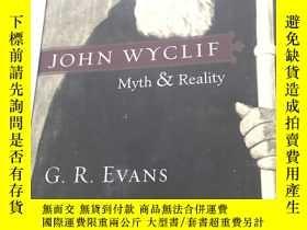 二手書博民逛書店John罕見Wyclif: Myth & Reality 書內有