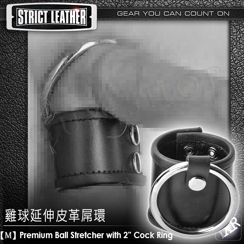 【M】美國XRbrands Strict Leather 雞球延伸皮革屌環Premium Ball Stretcher With Cock-ring