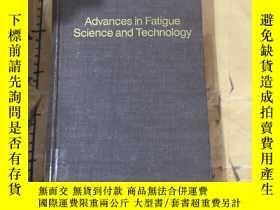 二手書博民逛書店Advances罕見in Fatigue Science and