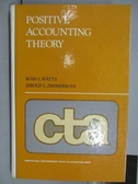 【書寶二手書T3/大學商學_PEV】Positive Accounting Theory_1986年
