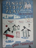 【書寶二手書T3/兒童文學_CVL】Penguins Stopped Play_Harry Thompson