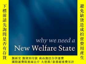 二手書博民逛書店Why罕見We Need A New Welfare StateY256260 Gosta Esping-an