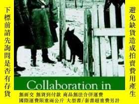 二手書博民逛書店【罕見】Collaboration in the Holocaust: Crimes of the Local P