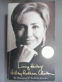 【書寶二手書T4/傳記_ORP】Living History_Hillary Rodham Clinton