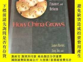 二手書博民逛書店How罕見China Grows: Investment, Finance, and Reform(Illustr