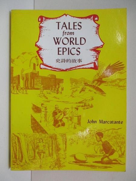 【書寶二手書T8/語言學習_CLU】Tales from World Epics(史詩的故事)_Marcatante, John.