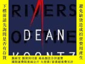 二手書博民逛書店Dark罕見Rivers of the Heart by Dea