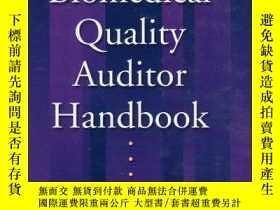 二手書博民逛書店The罕見Biomedical Quality Auditor Handbook-生物醫學質量審核員手冊Y36