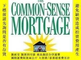 二手書博民逛書店The罕見Common-sense Mortgage : How