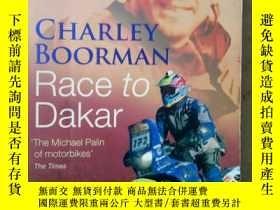 二手書博民逛書店Race罕見to Dakar(英文原版)Y7353 Charley Boorman sphere 出版200