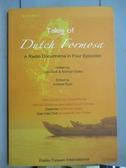【書寶二手書T4/藝術_XBH】Tales of Dutch Formosa : a radio docudrama i