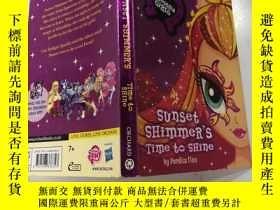二手書博民逛書店sunset罕見shimmer s time to shine 夕陽微光閃耀的時刻Y200392