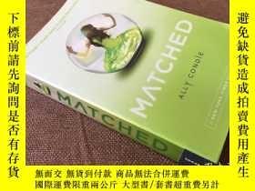 二手書博民逛書店Matched罕見  華麗窒息 (英語)Y278316 Ally