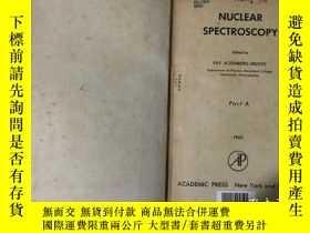 二手書博民逛書店NUCLEAR罕見SPECTROSCOPY Part A 核子光