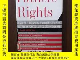 二手書博民逛書店Fathers 罕見Rights: Hard-Hitting And Fair Advice For Every