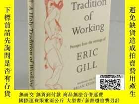 二手書博民逛書店【罕見】A Holy Tradition of Working(