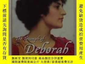 二手書博民逛書店英文原版罕見The Triumph of Deborah by