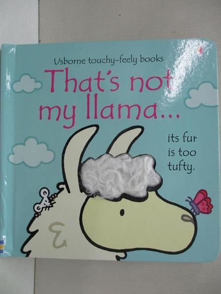 【書寶二手書T9/少年童書_H5G】That's not my Llama_Fiona Watt,Rachel Wells (ILT)