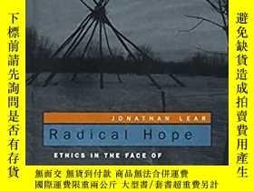 二手書博民逛書店Radical罕見Hope: Ethics in the Fac