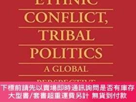 二手書博民逛書店Ethnic罕見Conflict, Tribal PoliticsY255174 Kenneth Christ
