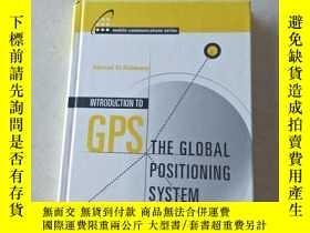 二手書博民逛書店Introduction罕見to GPS: The Global Positioning System-全球定位系