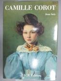 【書寶二手書T1/藝術_PMO】Camille Corot_Jean Selz