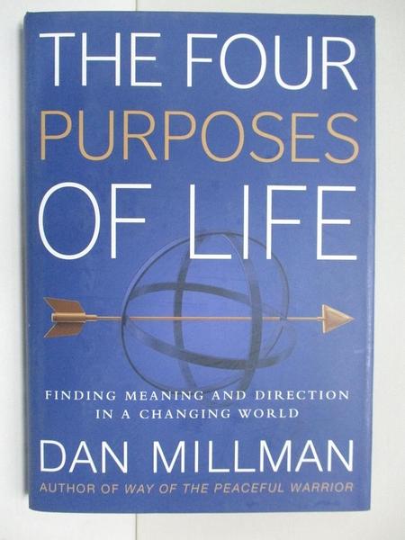【書寶二手書T4/勵志_H5B】The Four Purposes of Life: Finding Meaning and Direction in a Changing World_Millman, Dan