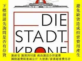 二手書博民逛書店Die罕見Stadtkrone.Y364682 Bruno Taut Mann (gebr.), Berlin