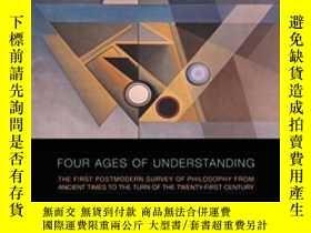 二手書博民逛書店Four罕見Ages Of Understanding-理解的四個時代Y436638 John Deely U