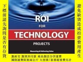 二手書博民逛書店Roi罕見For Technology Projects-技術項目的投資回報率Y436638 Brian Ro