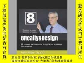 二手書博民逛書店罕見8Realty&DesignY405706 Julio Pérez Suárez 出版2020