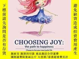 二手書博民逛書店Choosing罕見Joy: the path to happinessY360448 Kerrie Wood
