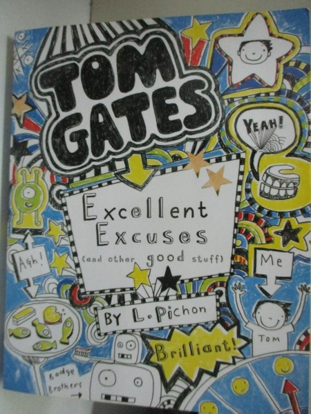 【書寶二手書T8/原文小說_BU8】Excellent Excuses (And Other Good Stuff) (Tom Gates)_Liz Pichon