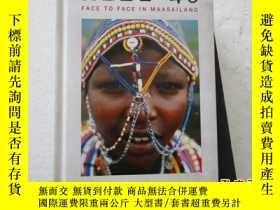 二手書博民逛書店MILE罕見46 :FACE TO FACE IN MAASAILAND【077】彩圖版Y10970 BY J