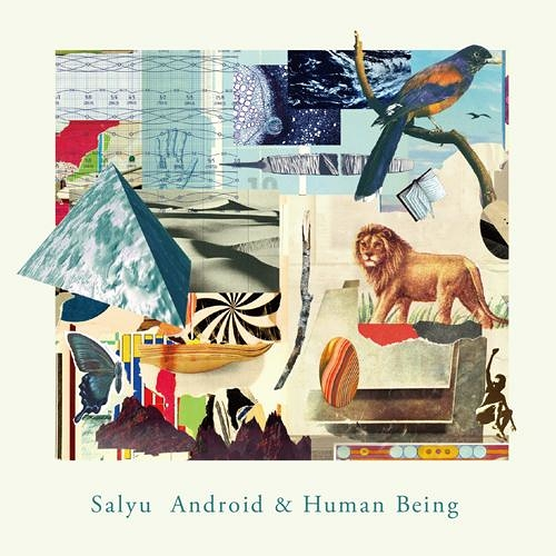 Salyu/ Android & Human Being