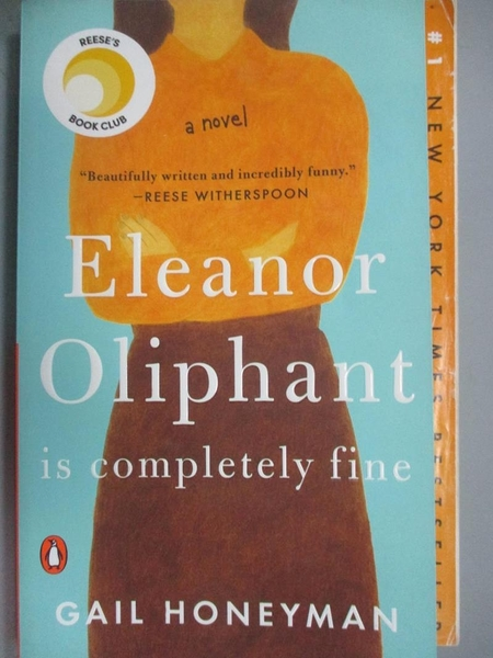 【書寶二手書T1/原文小說_MFP】Eleanor Oliphant Is Completely Fine_Honeyman, Gail
