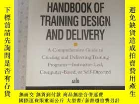 二手書博民逛書店The罕見ASTD Handbook of Training Design And Delivery Edited